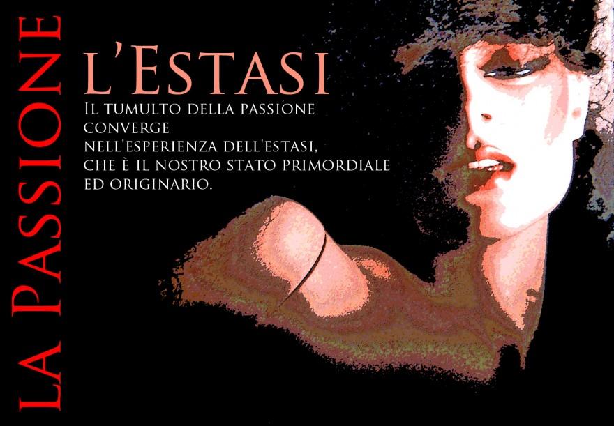 La Passione e l'Estasi. Poster - Foto di Renato Bosoni. Grafica di Massimo de Rigo (2011)
