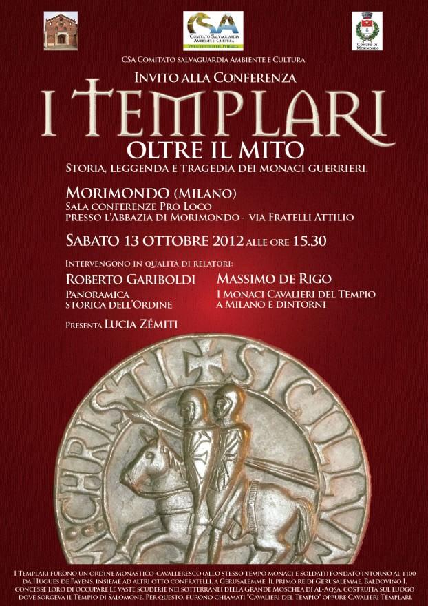 """Locandina conferenza: """"I Templari. Oltre il mito. Storia, Leggenda e Tragedia dei monaci guerrieri"""